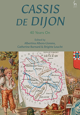 Cassis de Dijon: 40 Years On