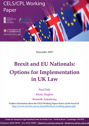 'Brexit and EU Nationals: Options for Implementation in UK Law'